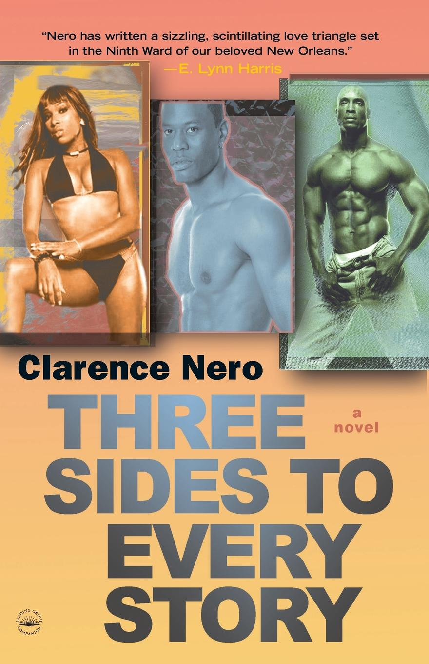 Clarence Nero Three Sides to Every Story
