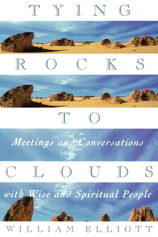 William Elliott, Digby Ed. Elliott, Digby Ed Elliott Tying Rocks to Clouds эллиот смит elliott smith an introduction to elliott smith