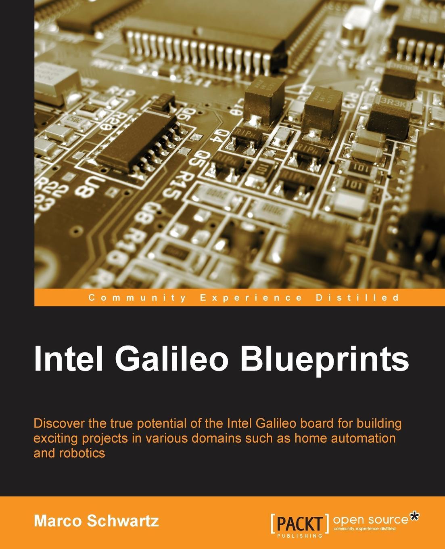 Marc Olivier Schwartz Intel Galileo Blueprints все цены