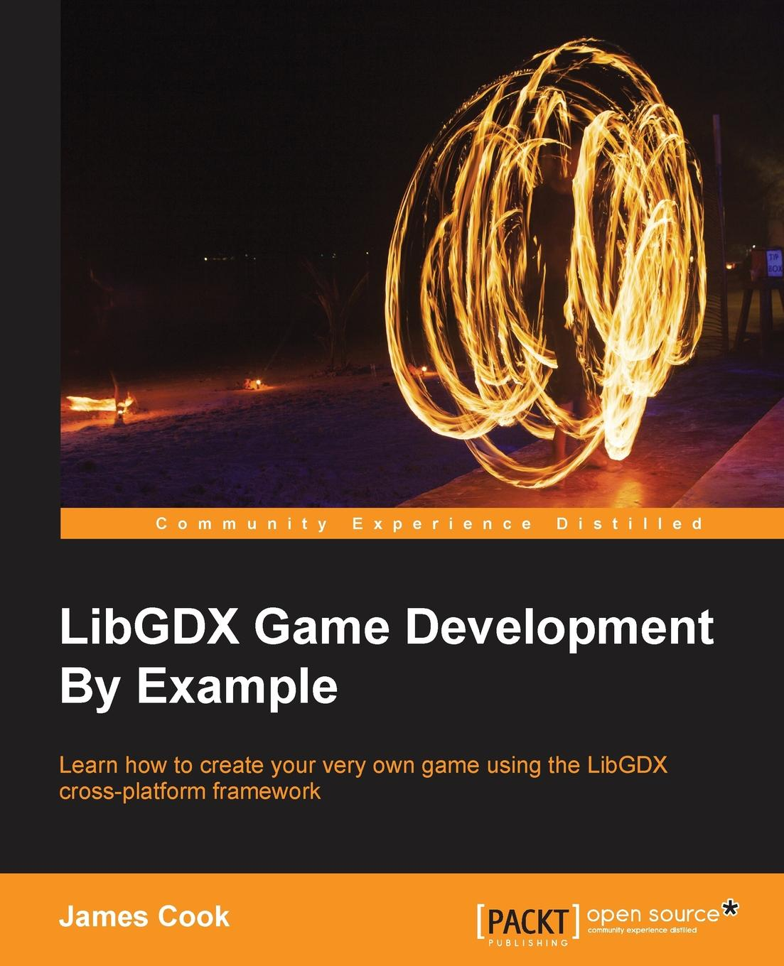 James Cook LibGDX Game Development By Example