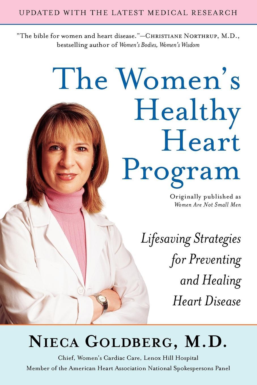 Nieca Goldberg, Goldberg The Women's Healthy Heart Program. Lifesaving Strategies for Preventing and Healing Heart Disease bjarne toft graph edge coloring vizing s theorem and goldberg s conjecture