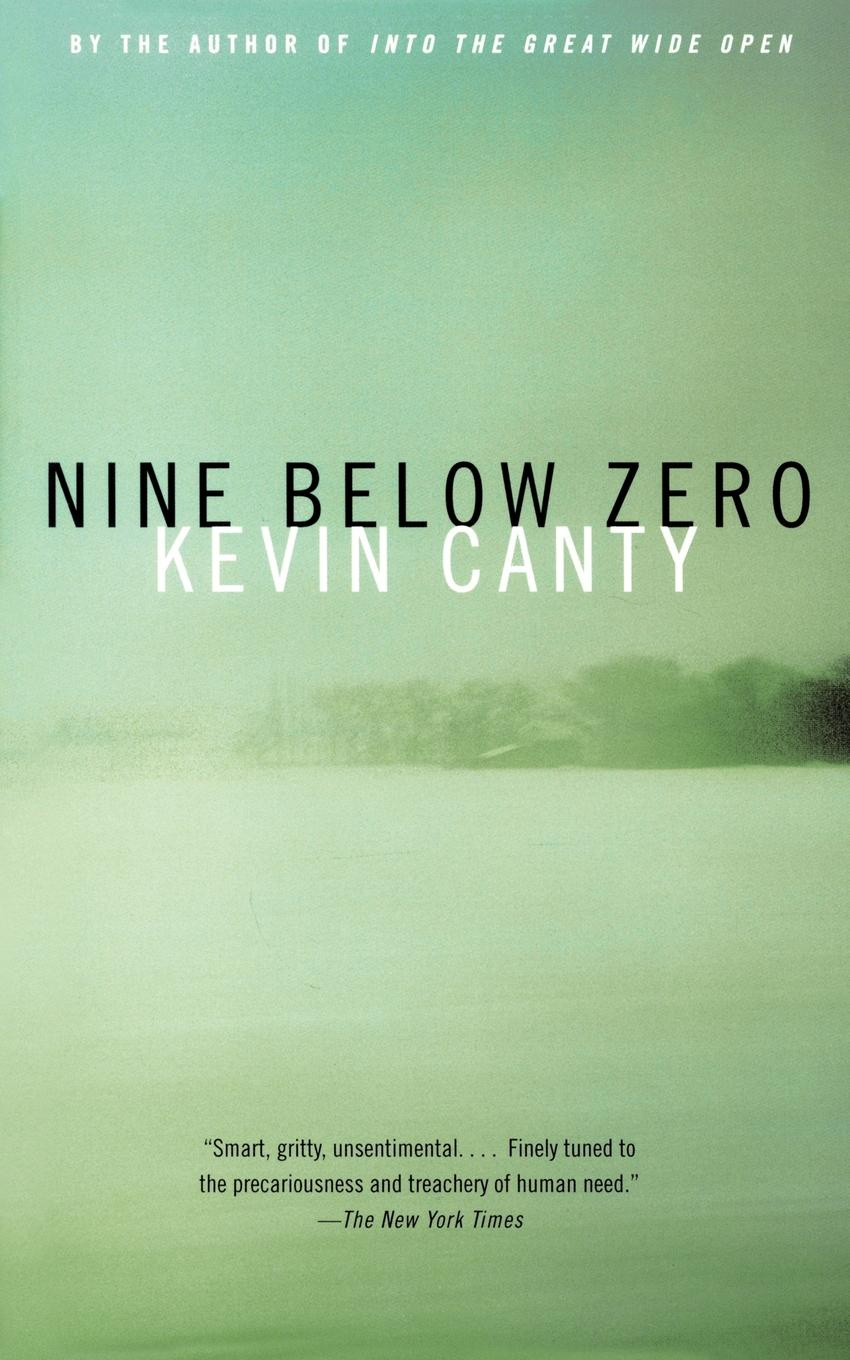 Kevin Canty Nine Below Zero