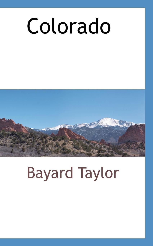 Bayard Taylor Colorado цена