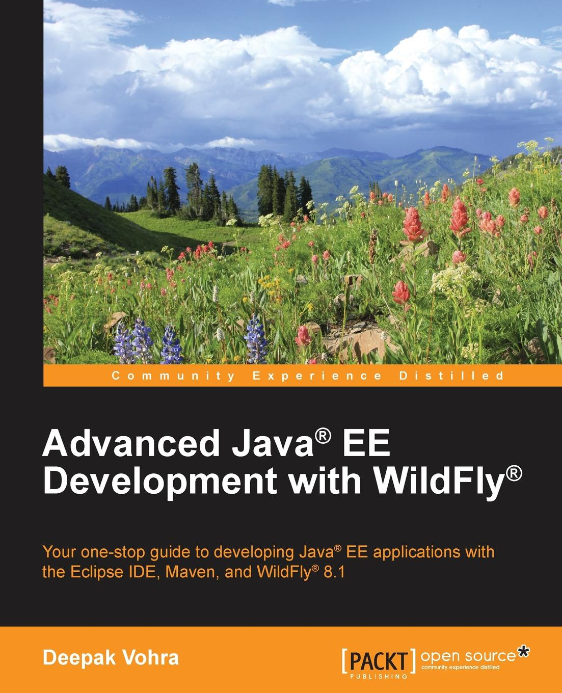 Deepak Vohra Advanced Java. EE Development with WildFly. deepak vohra java 7 jax ws web services