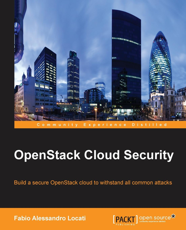 Fabio Alessandro Locati OpenStack Cloud Security