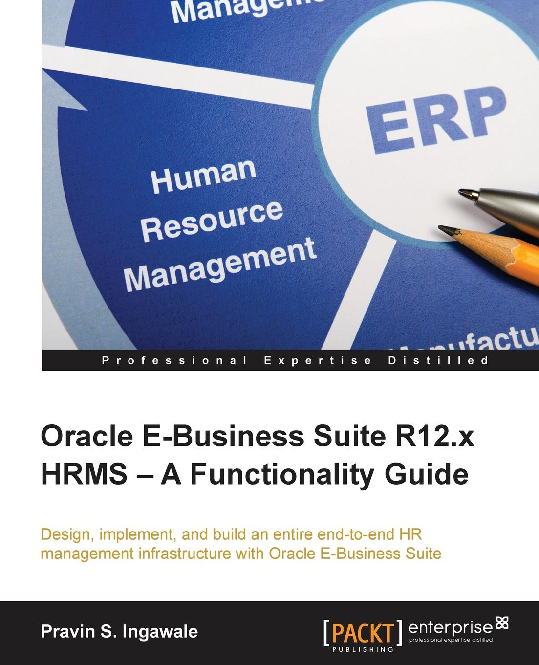 Pravin S. Ingawale Oracle E-Business Suite R12.x HRMS - A Functionality Guide запчасть rubena r12 tomcat 29 x 2 10