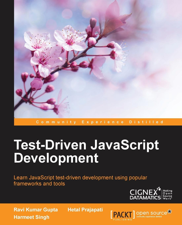 все цены на Ravi Kumar Gupta, Harmeet Singh, Hetal Prajapati Test-driven JavaScript Development онлайн