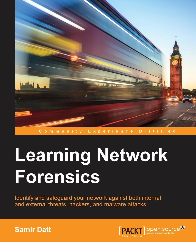 Samir Datt Learning Network Forensics