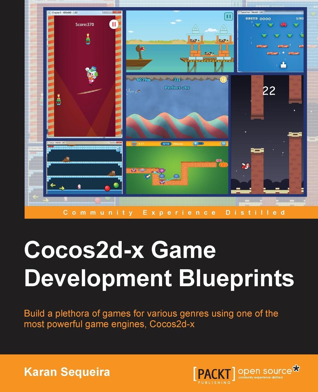Karan Sequeira Cocos2d-X Game Development Blueprints все цены