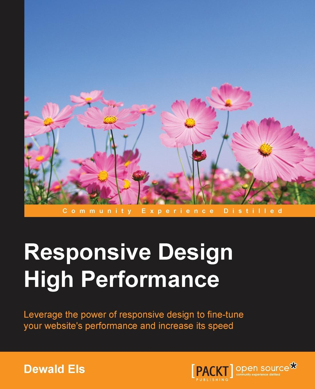 Dewald Els Responsive Design High Performance