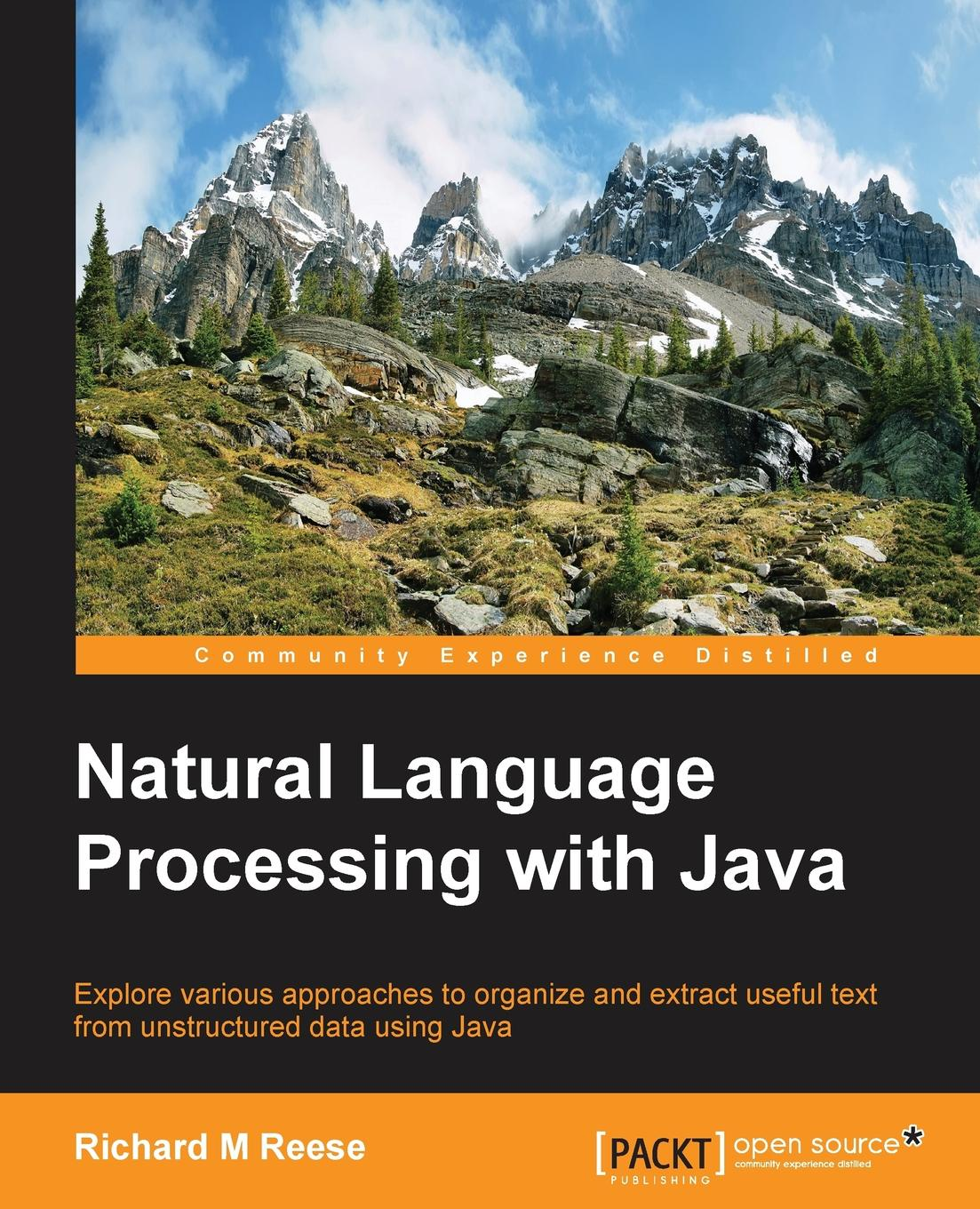 Richard Reese Natural Language Processing with Java ajay vohra deepak vohra pro xml development with java technology