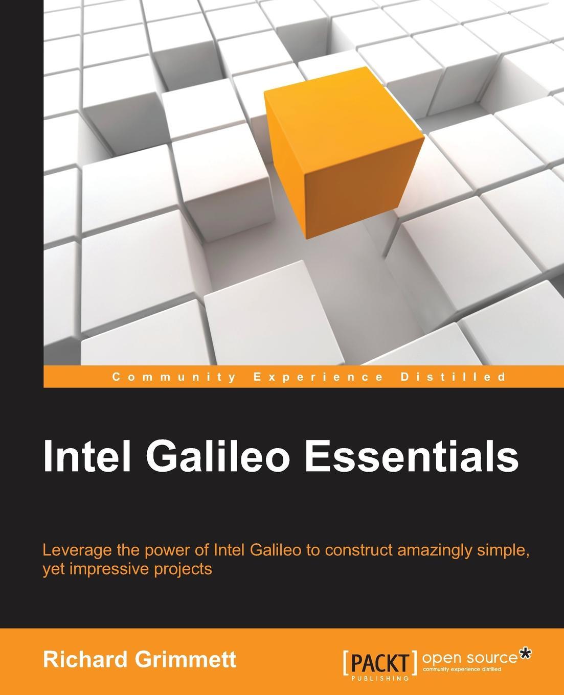 Richard Grimmett Intel Galileo Essentials все цены