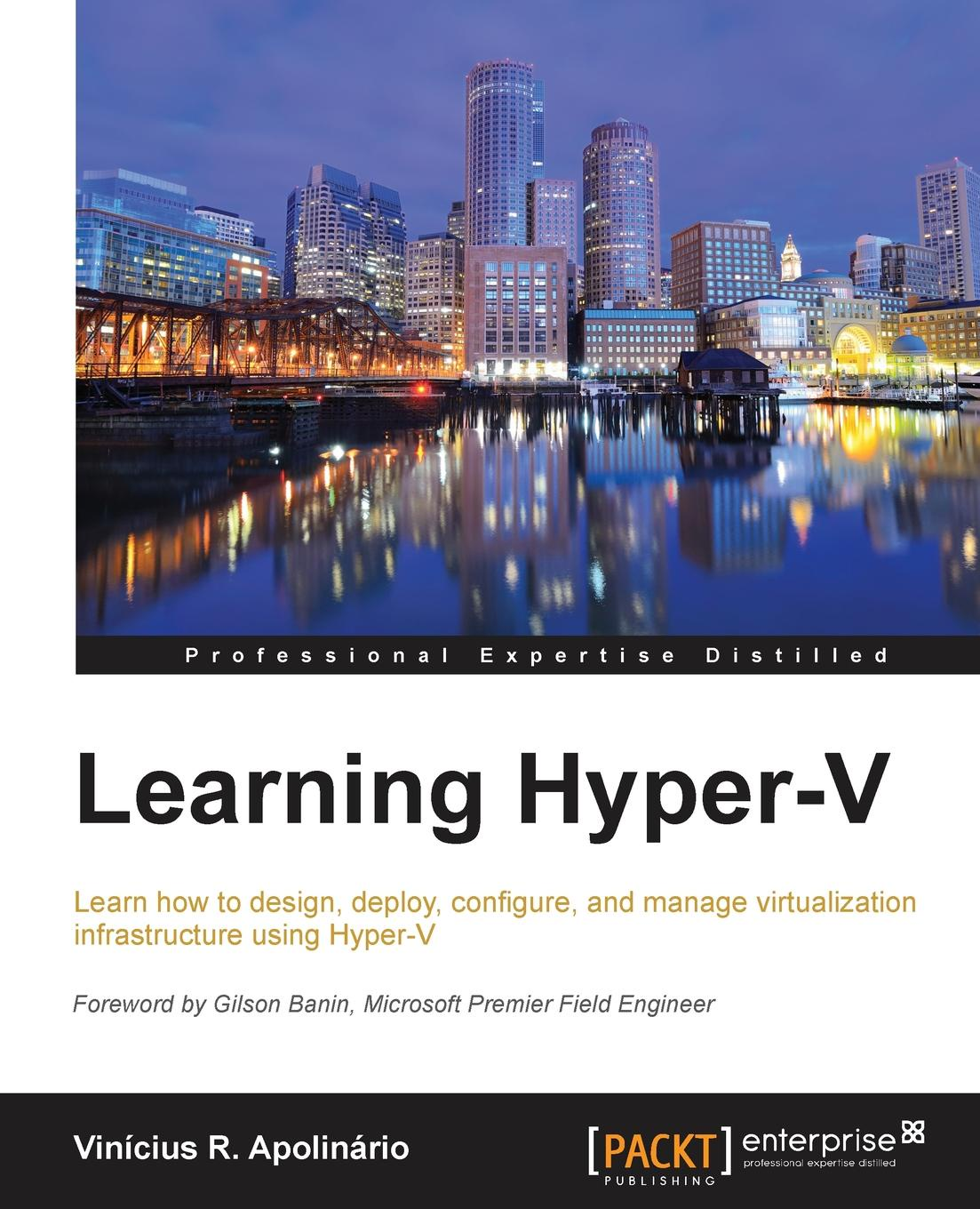 Vinicius Apolinario Learning Hyper-V