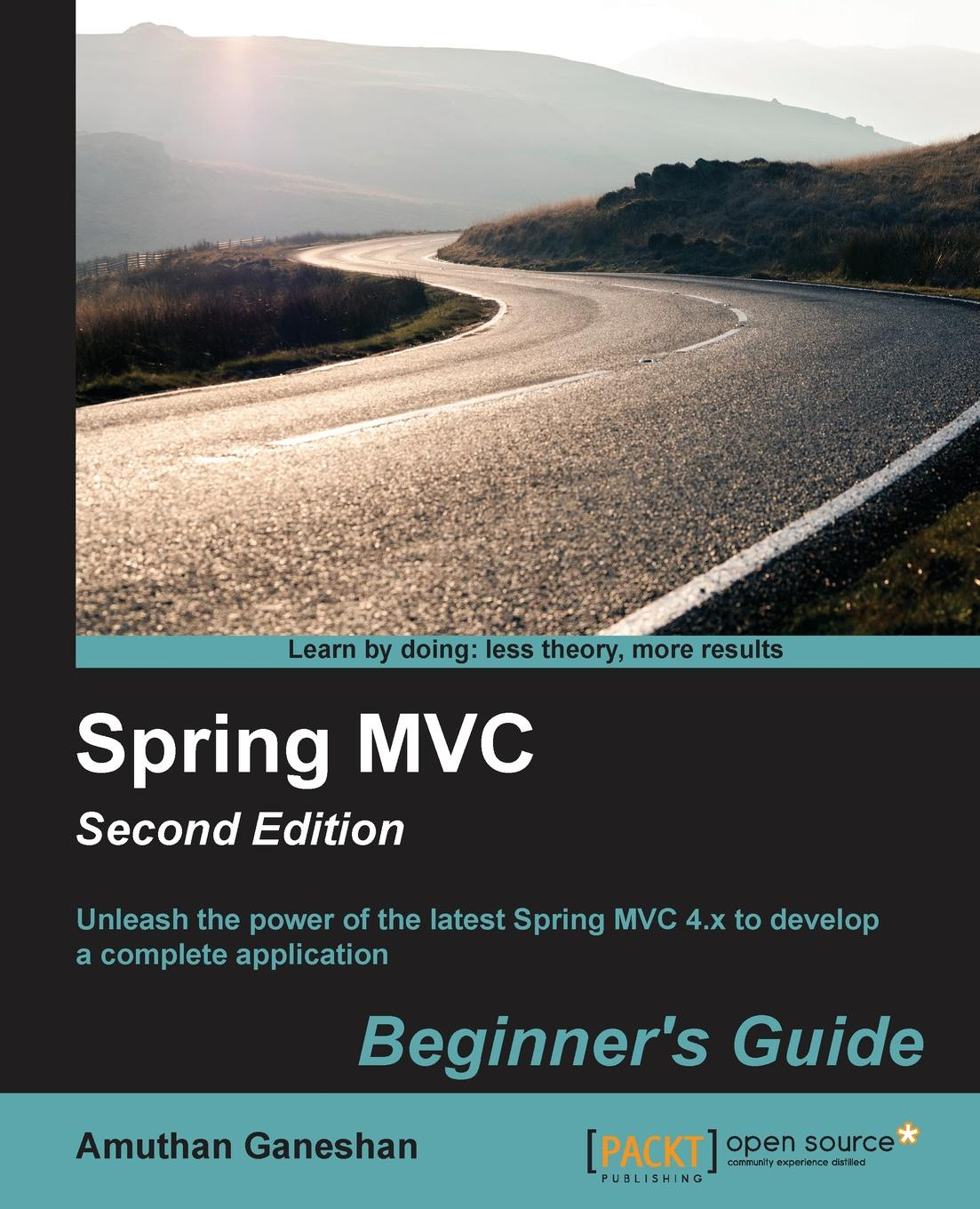Amuthan G Spring MVC Beginner's Guide - Second Edition