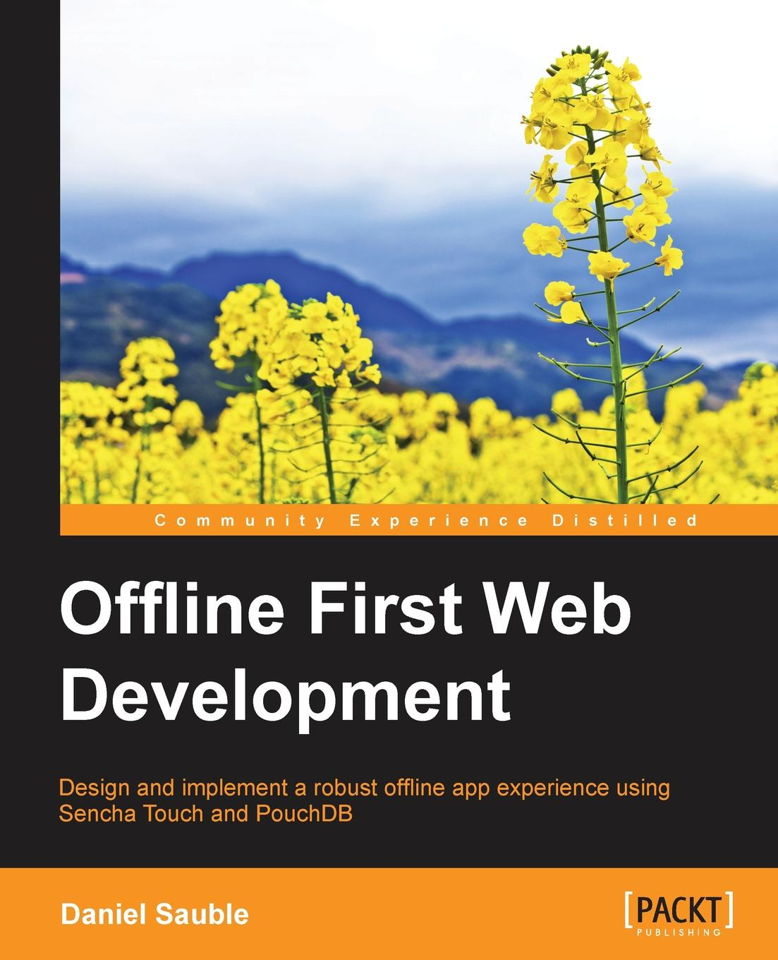 Daniel Sauble Offline First Web Development kai nacke d web development