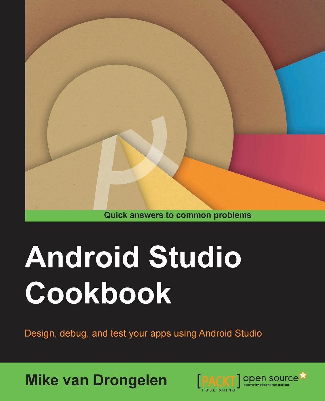 Mike van Drongelen Android Studio Cookbook книга android studio