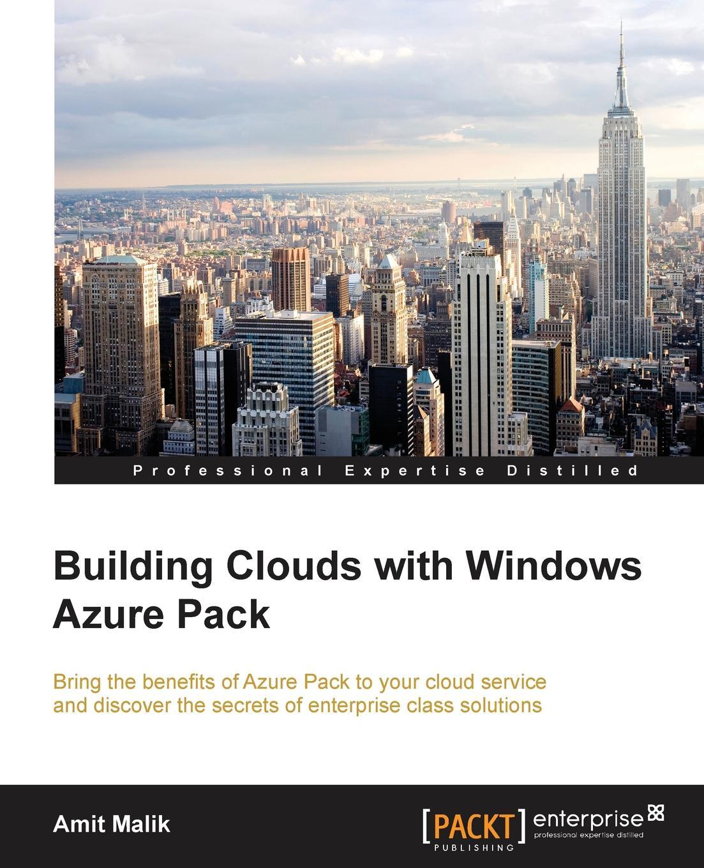 Amit Malik Building Clouds with Windows Azure Pack amit malik clare oakley rapid psychiatry