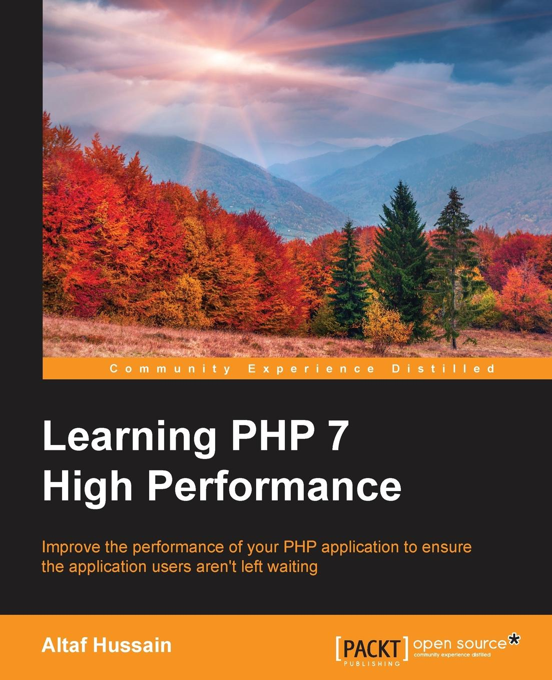 Altaf Hussain Learning PHP 7 High Performance