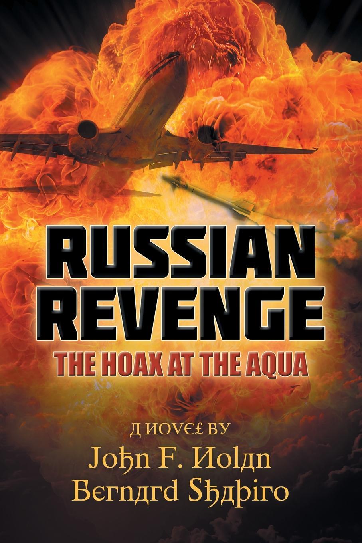 Nolan; Shapiro Russian Revenge. The Hoax at the Aqua revenge at hatchet creek