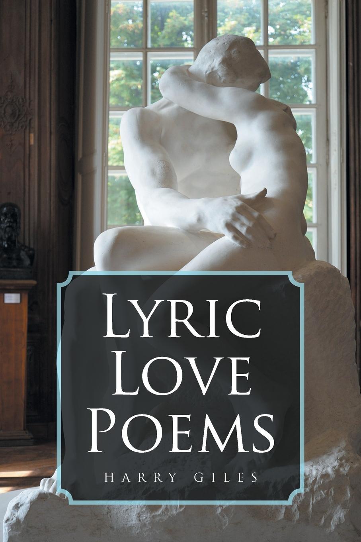 Harry Giles Lyric Love Poems купальник lyric lyric ly006ewfeny6