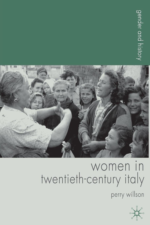 P. Morris Women in Twentieth-Century Italy sean lang twentieth century history for dummies