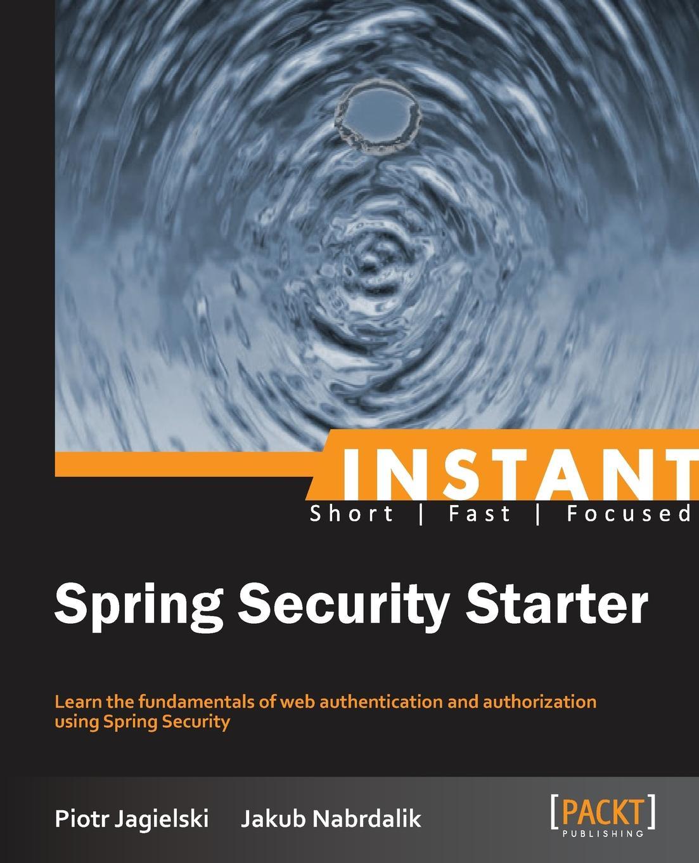 Jakub Nabrdalik Instant Spring Security Starter