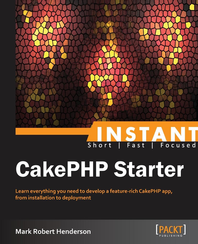 Mark Henderson Instant CakePHP Starter