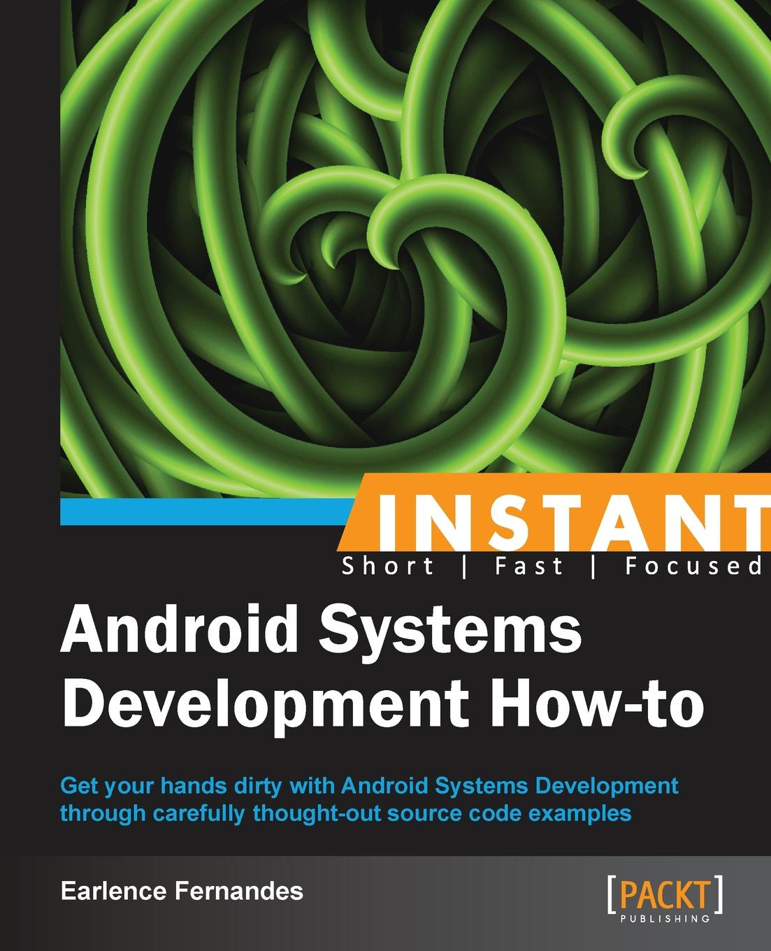 Earlence Fernandes Instant Android Systems Development How-to все цены