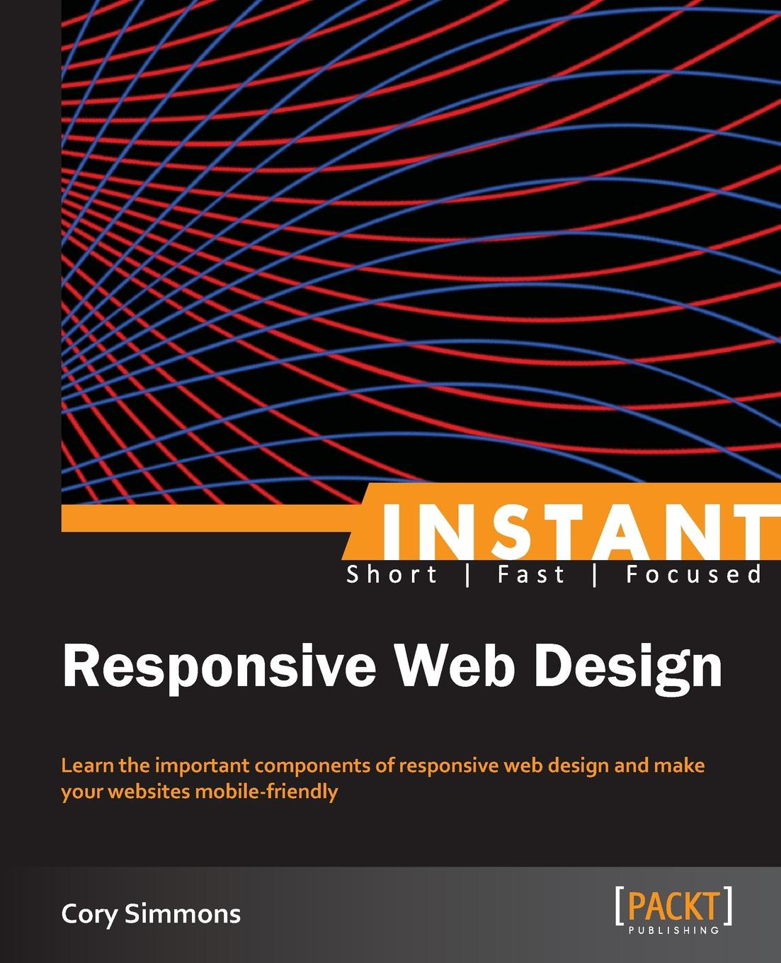 Cory Simmons Instant Responsive Web Design foundation web design