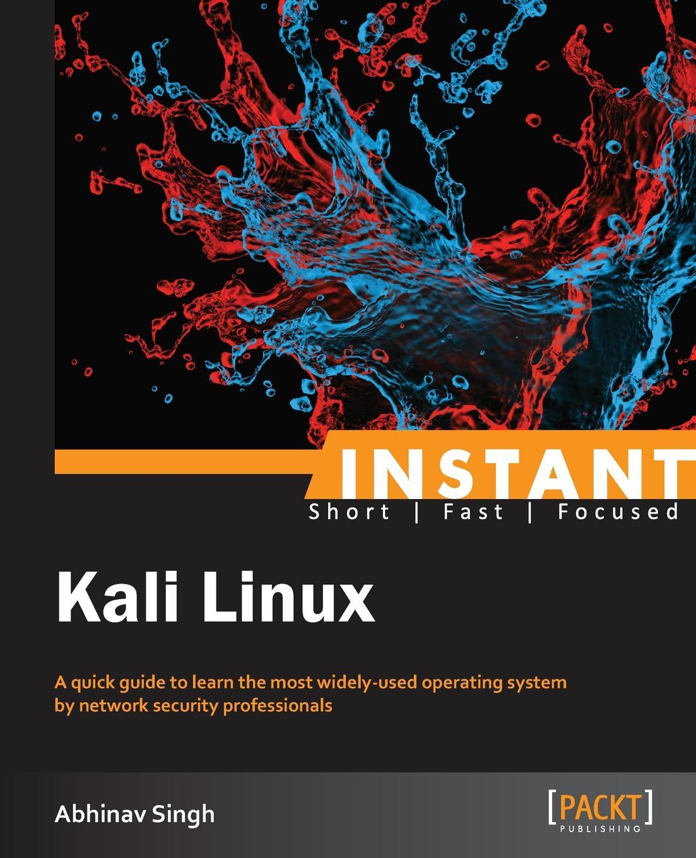 Abhinav Singh Instant Kali Linux футболка print bar kali