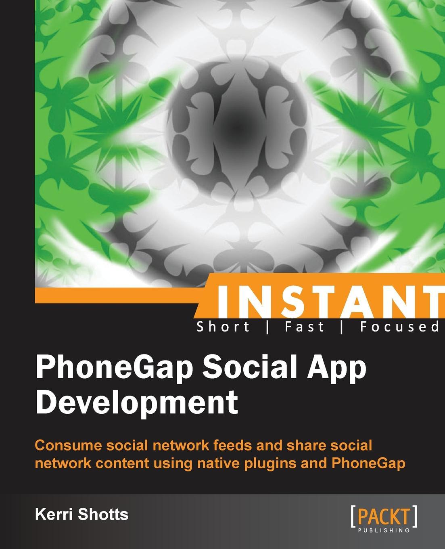 цены на Kerri Shotts Phonegap Social App Development  в интернет-магазинах