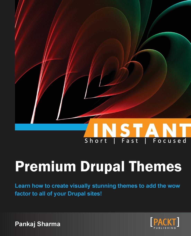 Pankaj Sharma Instant Premium Drupal Themes drupal