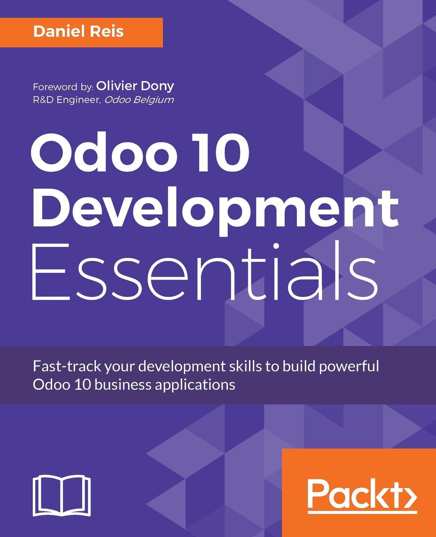 Daniel Reis Odoo 10 Development Essentials