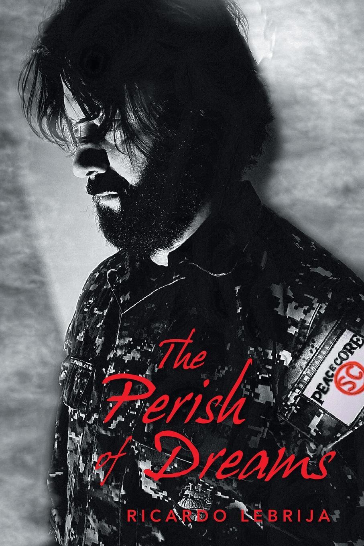 Ricardo Lebrija The Perish of Dreams