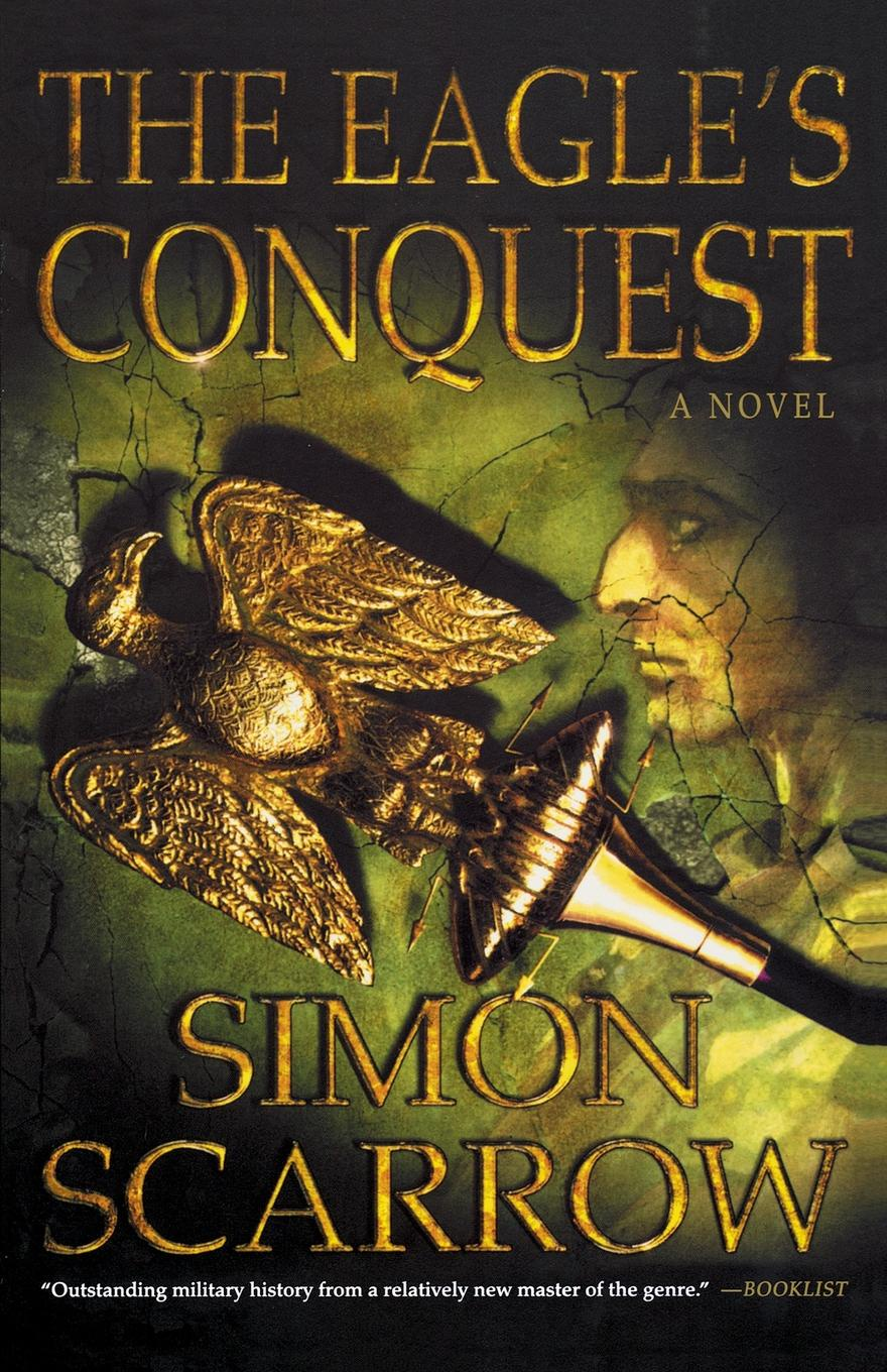 Simon Scarrow Eagle's Conquest conquest магазин часов