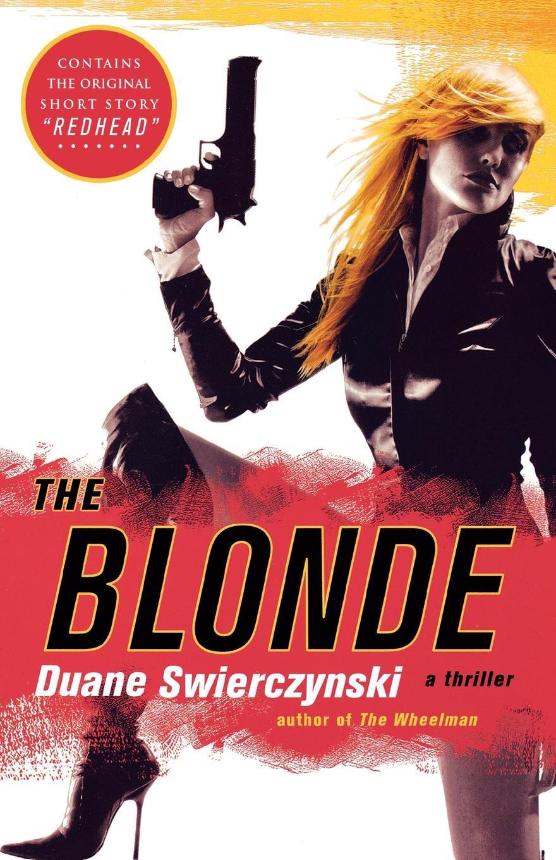 Duane Swierczynski The Blonde