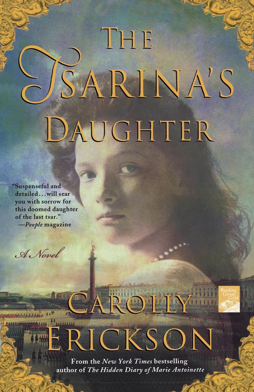 Carolly Erickson The Tsarina's Daughter burger s daughter
