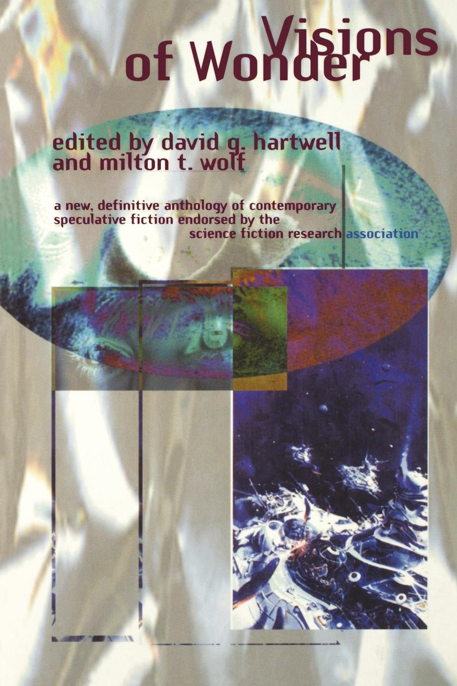David G. Hartwell Visions of Wonder. The Science Fiction Research Association Reading Anthology stefan weißhampel the role of science fiction
