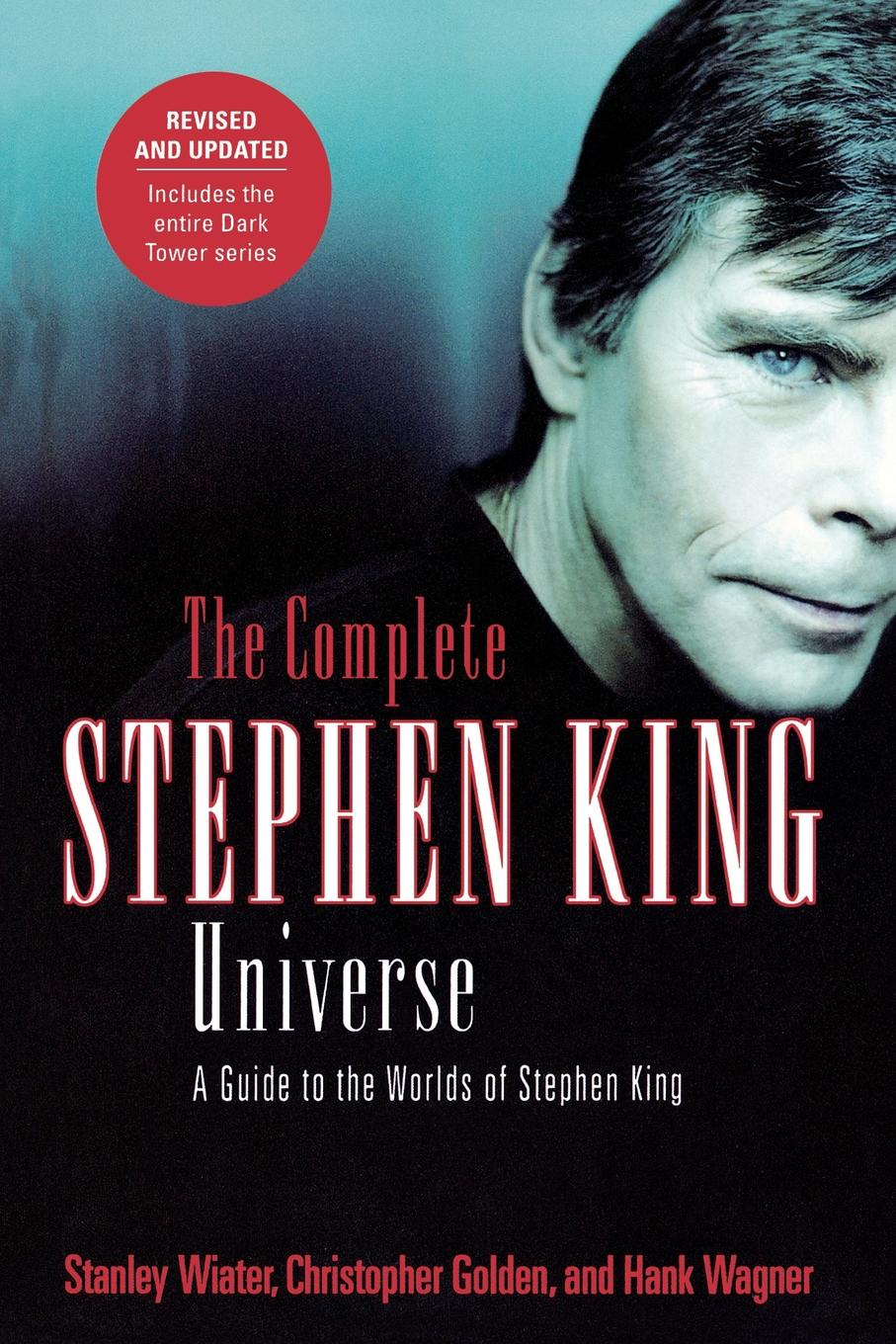 Christopher Golden, Stanley Wiater, Hank Wagner The Complete Stephen King Universe. A Guide to the Worlds of Stephen King king stephen apt pupil