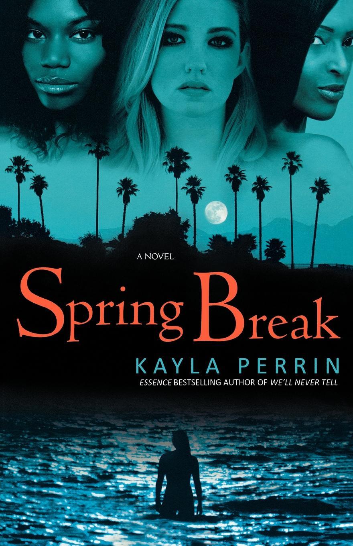Kayla Perrin Spring Break anne villanova the lasting spring break
