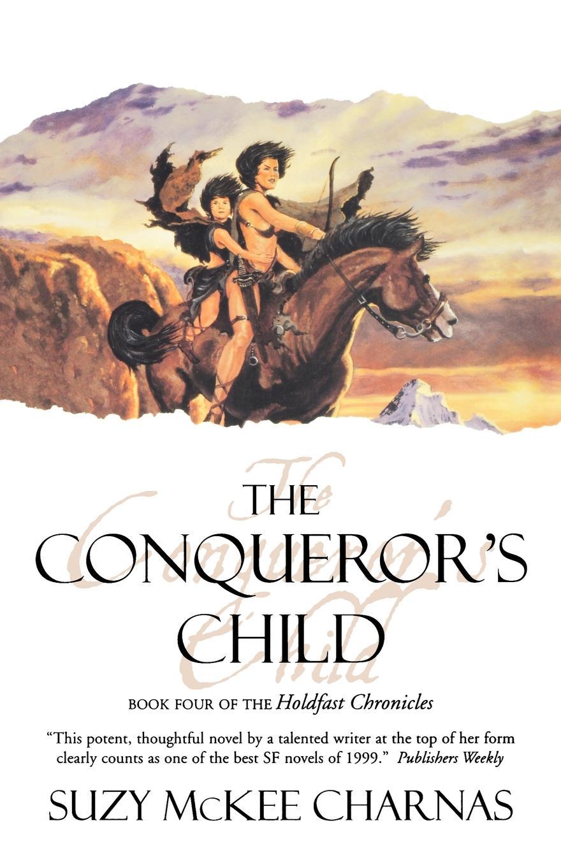 Suzy McKee Charnas The Conqueror's Child the conqueror