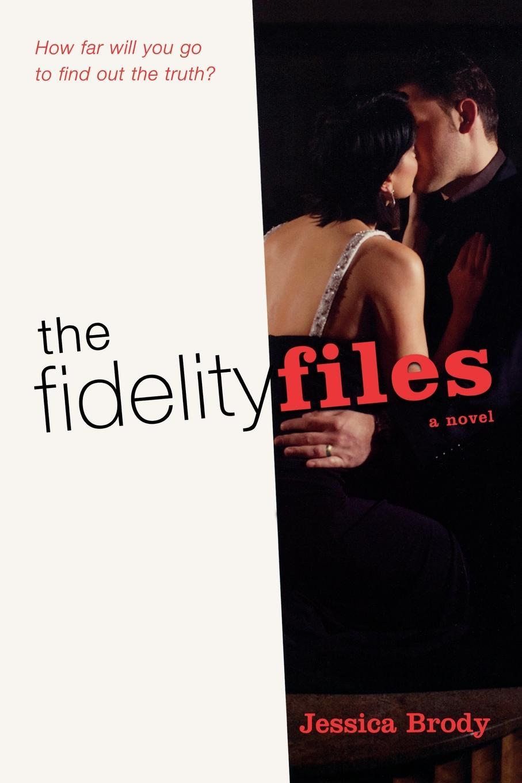 Brody Jessica The Fidelity Files brody jessica the fidelity files