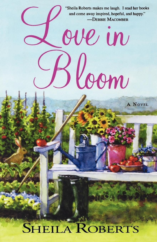 Sheila Roberts Love in Bloom in bloom графика