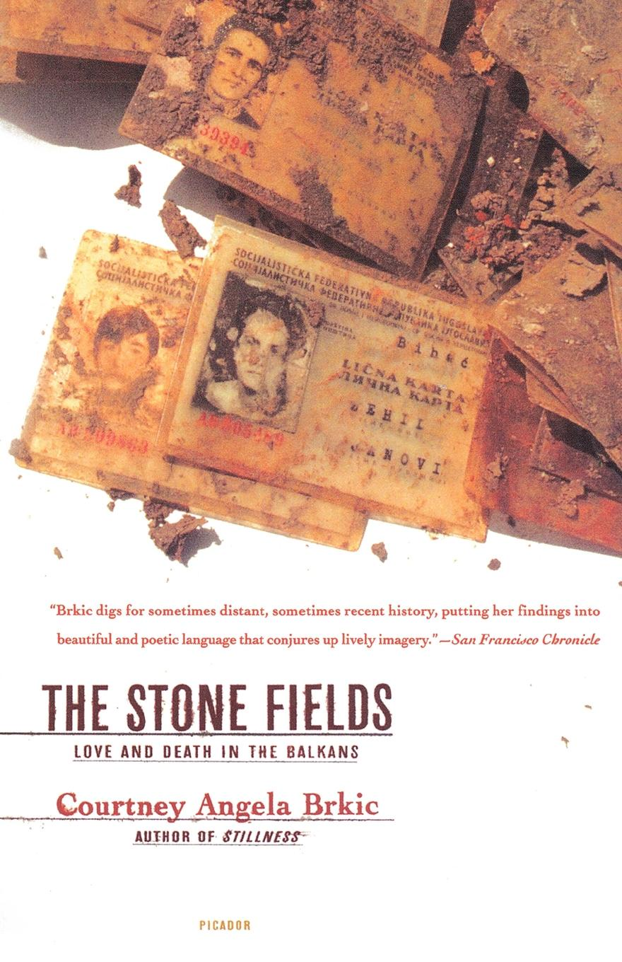 цены на Courtney Angela Brkic The Stone Fields. Love and Death in the Balkans  в интернет-магазинах