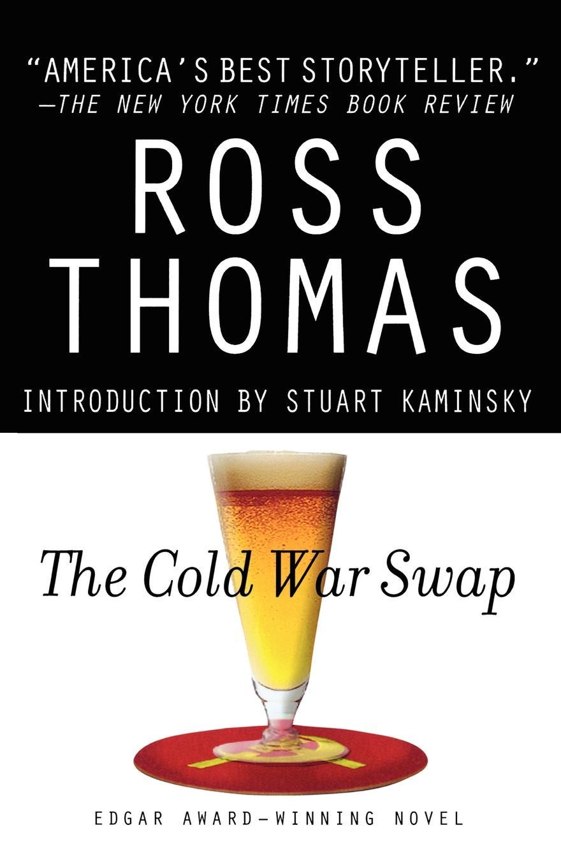 цена Stuart M. Kaminsky, Ross Thomas The Cold War Swap онлайн в 2017 году