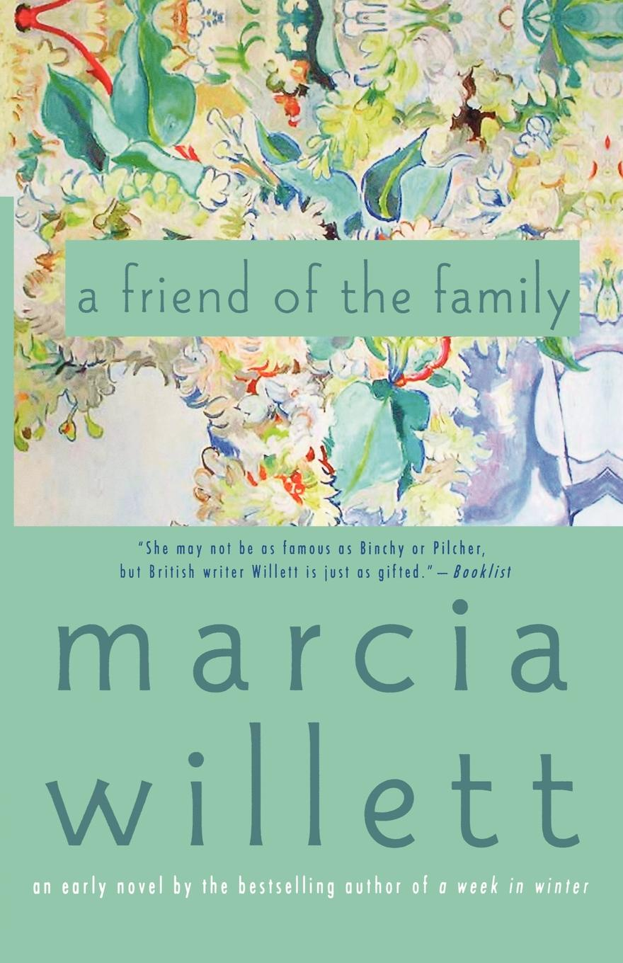 Marcia Willett A Friend of the Family