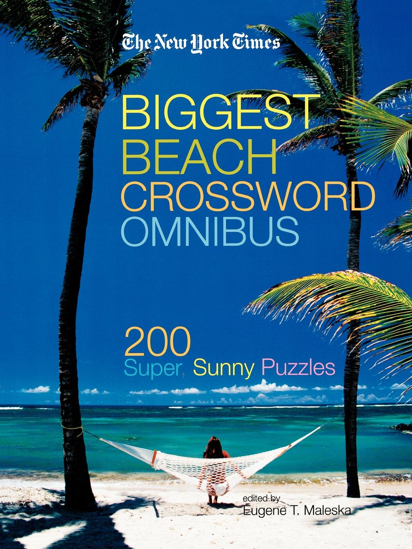 The New York Times The New York Times Biggest Beach Crossword Omnibus цена