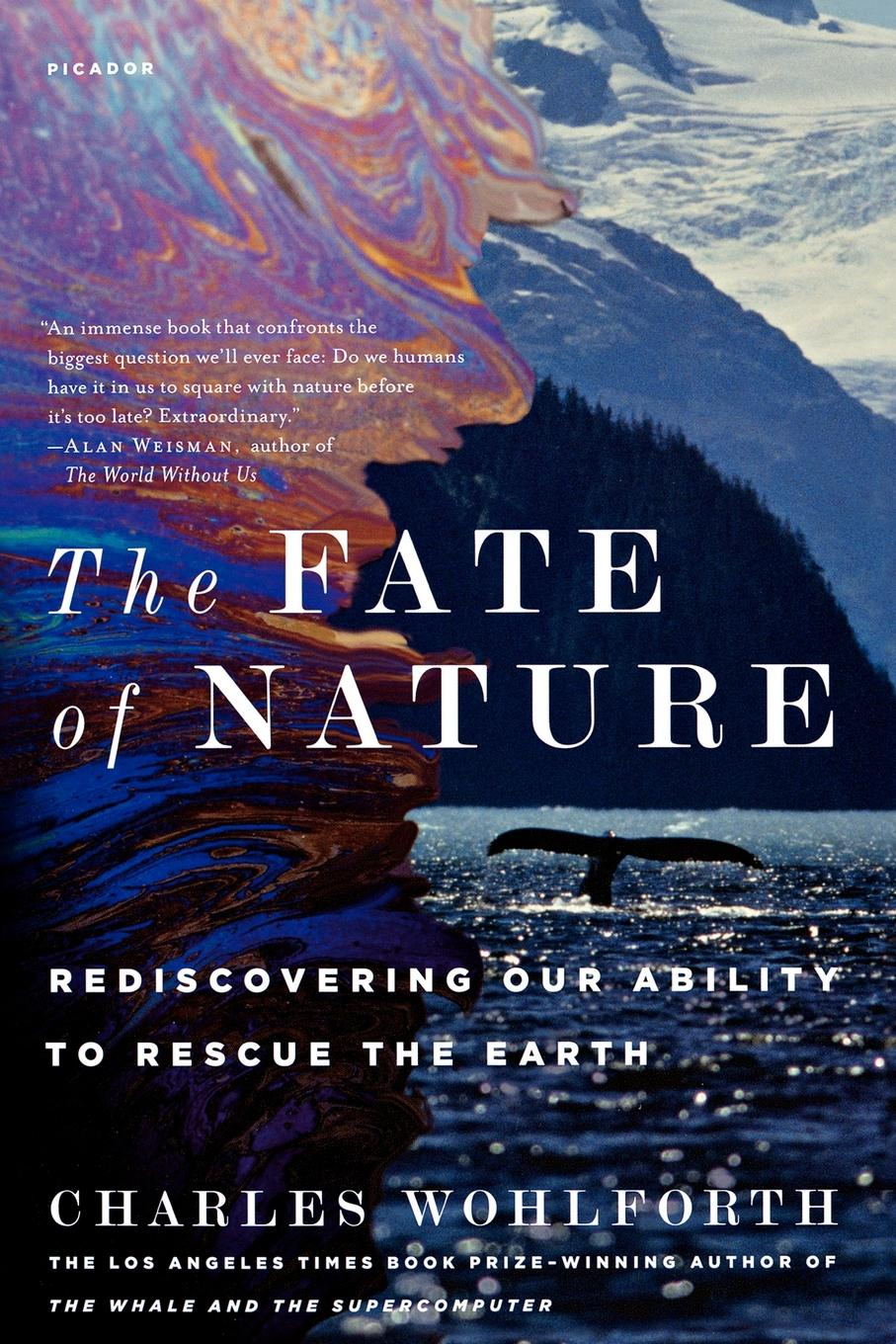 Charles Wohlforth The Fate of Nature. Rediscovering Our Ability to Rescue the Earth mrs pepperpot to the rescue