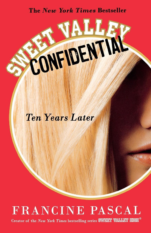 Francine Pascal Sweet Valley Confidential. Ten Years Later debra regan marriage confidential