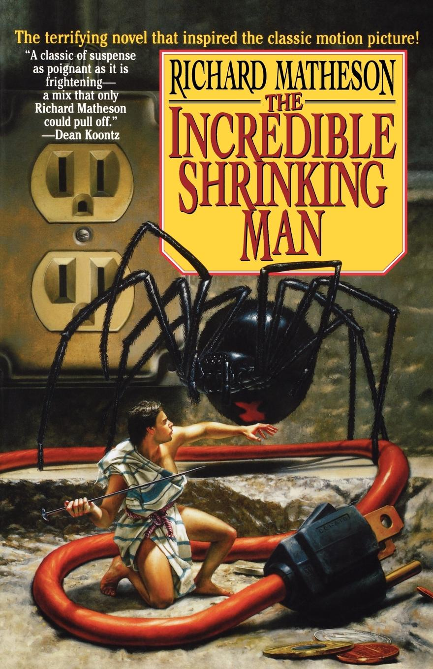 Richard Matheson The Incredible Shrinking Man richard matheson 7 steps to midnight